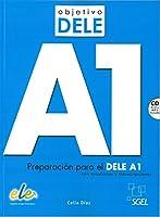 Objetivo Dele A1; Student Book with CD: Preparacion Para el Dele A1