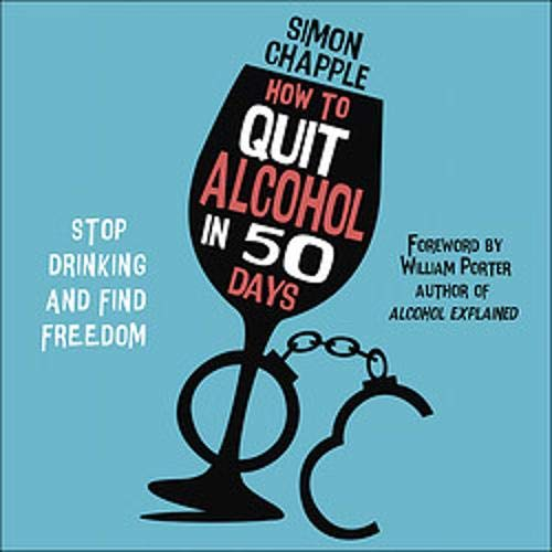 How to Quit Alcohol in 50 Days cover art