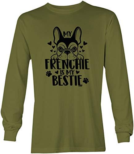 Tcombo My Frenchie is My Bestie - French Bulldog Pet Unisex Long Sleeve Shirt (Olive, Large)