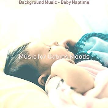 Background Music - Baby Naptime