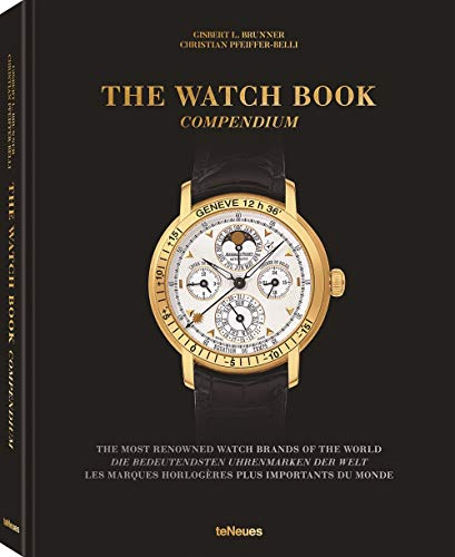The Watch Book, Compendium - Das zweibändige Standardwerk zur Geschichte der bedeutendsten Uhrenmarken der Welt als preisgünstiger Sammelband (Deutsch, Engl., Franz.), 22,3x28,7 cm, 504 Seiten