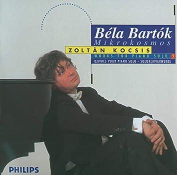 Bartók: Works for Solo Piano, Vol. 5 - Mikrokosmos, Books 1-6