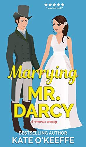 Marrying Mr. Darcy: A romantic comedy (Love Manor Romantic Comedy Book 2)