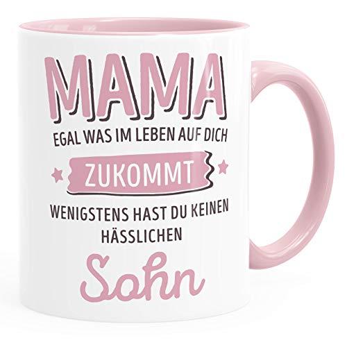 Moonworks® Geschenk Tasse anpassen egal was im Leben auf dich zukommt wenigstens hast du keine hässlichen Kinder Kaffee-Becher Mama-Sohn inner-rosa Keramik-Tasse