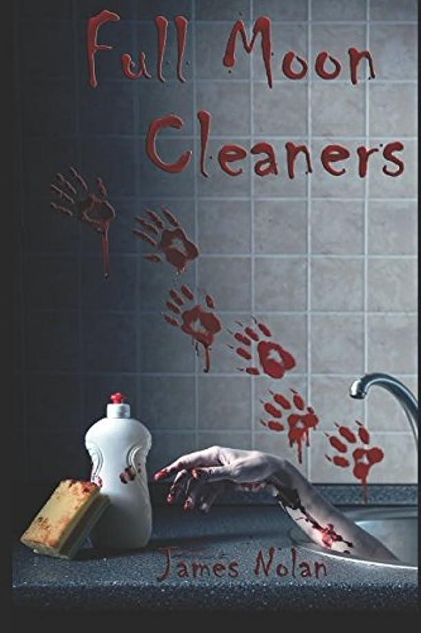 モロニック概要裕福なFull Moon Cleaners: By Fair Means or Foul