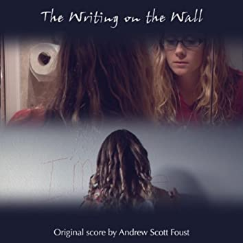 The Writing On the Wall (Original Film Score)