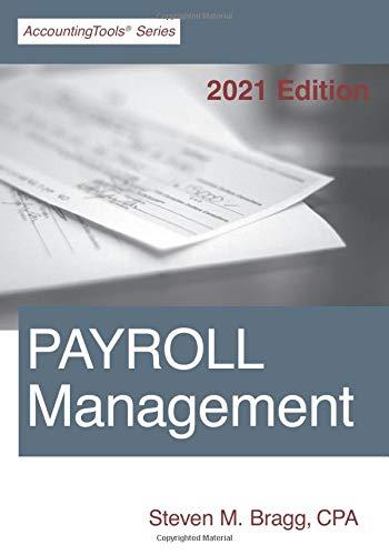 Payroll Management: 2021 Edition