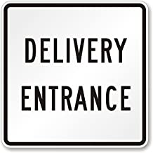 delivery entrance sign