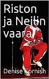Riston ja Neilin vaara (Finnish Edition)