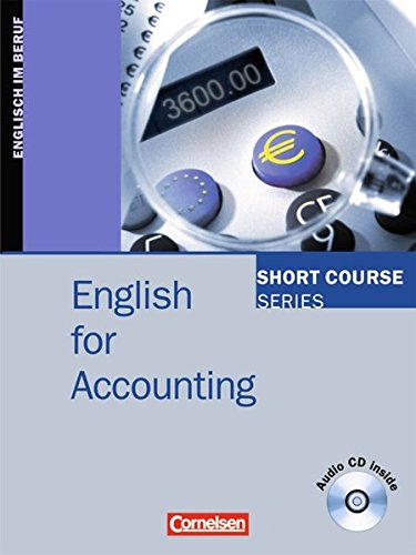 Short Course Series - English for Special Purposes: B1-B2 - English for Accounting: Kursbuch mit CD