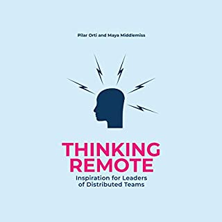 Thinking Remote: Inspiration for Leaders of Distributed Teams audiobook cover art