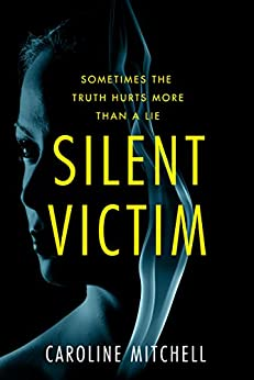 Silent Victim by [Caroline Mitchell]
