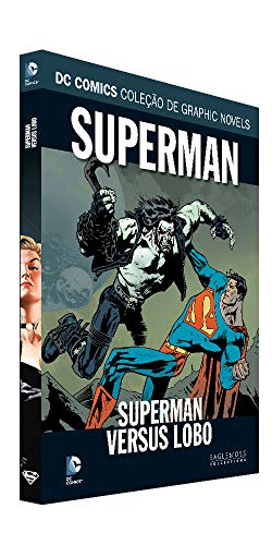 Dc Graphic Novels Ed. 113 - Superman Versus Lobo