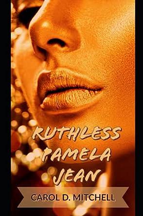 Ruthless Pamela Jean