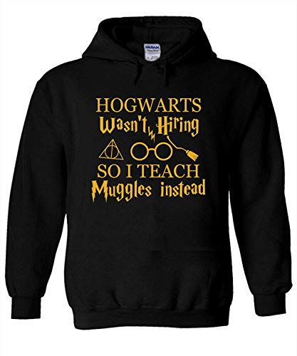 I Teach Muggles Harry Potter Hoodie