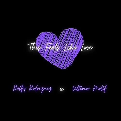 Ralfy Rodriguez feat. Ulterior Motif