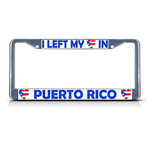 I Left My Heart in Puerto RICO Flag Metal License Plate Frame Tag Border Perfect for Men Women Car garadge Decor