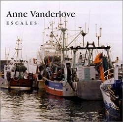Escales by Anne Vanderlove