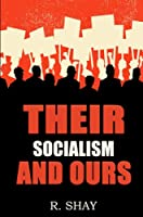Their Socialism and Ours