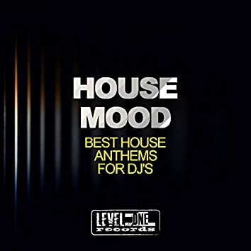 House Mood (Best House Anthems For DJ's)