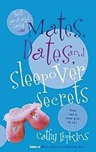 Mates, Dates, And Sleepover Secrets (Turtleback School & Library Binding Edition)
