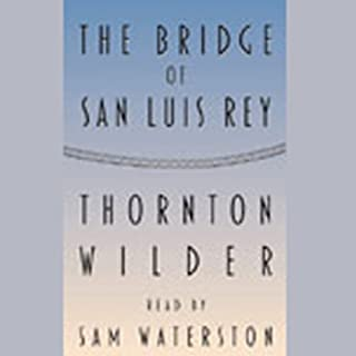 The Bridge of San Luis Rey audiobook cover art
