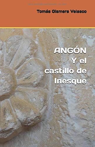 ANGÓN Y el castillo de Inesque