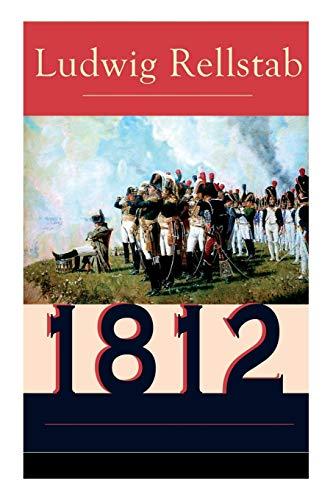 1812: Historischer Roman über den Russlandfeldzug Napoleons (Band 1 bis 4)