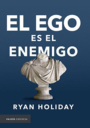 El ego es el enemigo