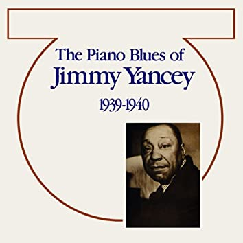 The Piano Blues Of Jimmy Yancey