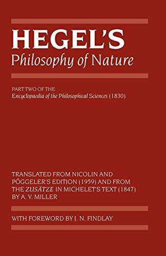 Hegel's Philosophy of Nature: Encyclopaedia of the Philosophical Sciences (1830), Part II (Hegel's Encyclopedia of the P