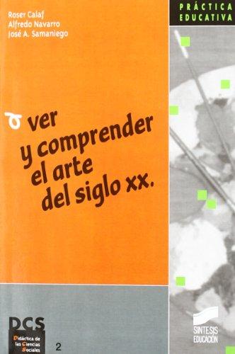 Ver y comprender el arte en el siglo XX