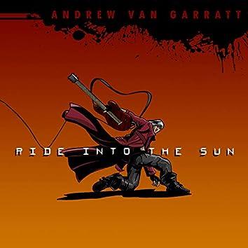 Ride into the Sun