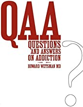 Questions and Answers on Addiction