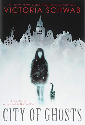 Schwab, V: City of Ghosts