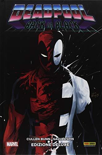 Back in black. Deadpool. Ediz. deluxe (Marvel)