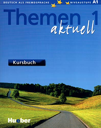 Themen aktuell 1: Deutsch als Fremdsprache / Kursbuch mit CD-ROM: Lehrwerk für Deutsch als Fremdsprache. Niveaustufe A 1. Ausgabe in 3 Bänden
