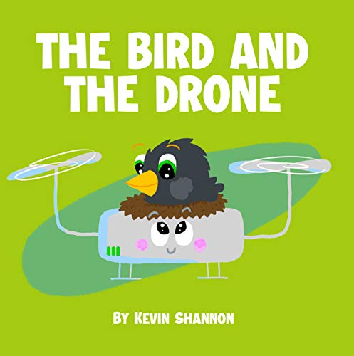 The Bird and the Drone (English Edition)