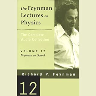 The Feynman Lectures on Physics: Volume 12, Feynman on Sound cover art