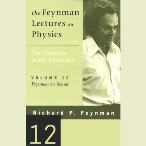 The Feynman Lectures on Physics: Volume 12, Feynman on Sound Titelbild