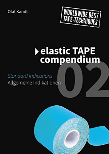 Elastic Tape Compendium 02: Allgemeine Indikationen / Standard Indications