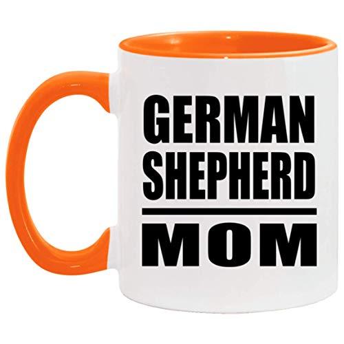 German Shepherd Mom - 11oz Accent Mug Orange Kaffeebecher 325ml Orange Keramik-Teetasse - Geschenk zum Geburtstag Jahrestag Muttertag Vatertag Ostern