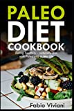 Best Paleo Recipes - Paleo Diet Cookbook: Eating healthily - naturally slim Review