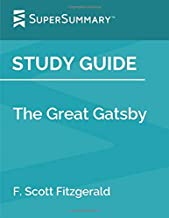 Study Guide: The Great Gatsby by F. Scott Fitzgerald (SuperSummary)