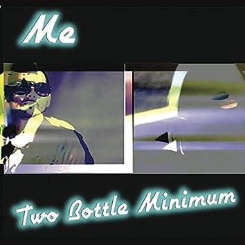 Two Bottle Minimum
