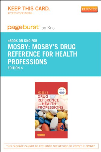 Mosbys Drug Reference for Health Professions - Pageburst E-book on Kno