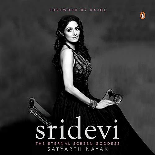 Sridevi: The Eternal Screen Goddess cover art