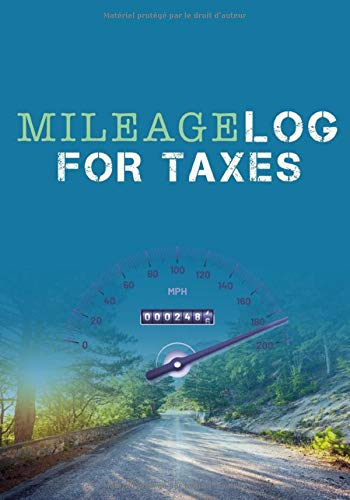 Mileage Log For Taxes: Tracking Mileage For Taxes Business Mileage Tracker   Easy Gas and Mileage Log Book   Car Mileage Log Book   7 x 10 inches