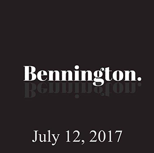 Bennington, July 12, 2017 audiobook cover art