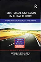 Territorial Cohesion in Rural Europe (Regions and Cities)